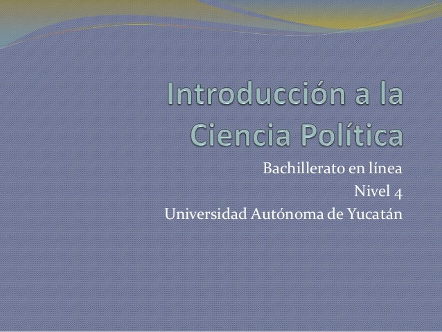 Bachillerato en línea                           Nivel 4Universidad Autónoma de Yucatán