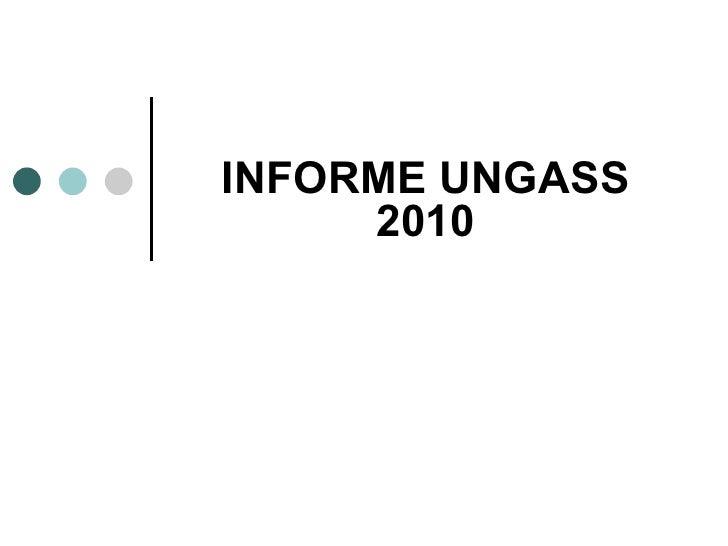 INFORME UNGASS 2010