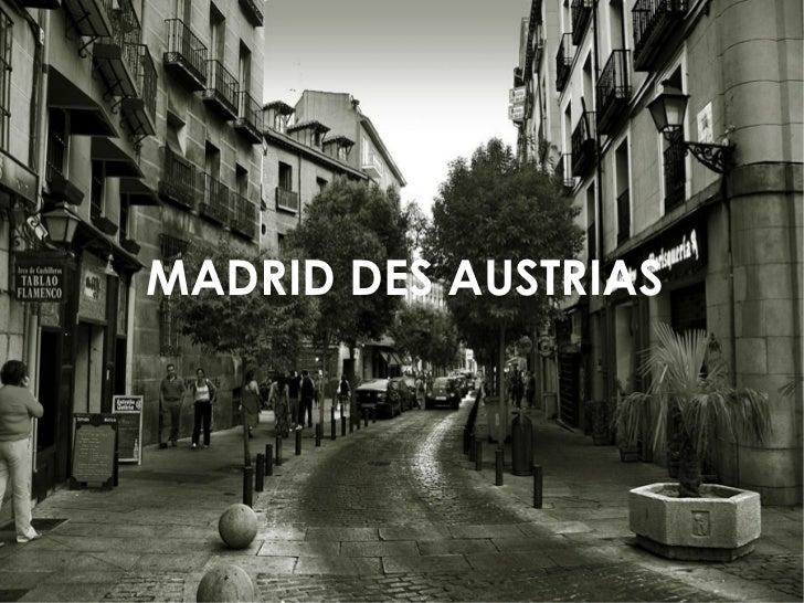 MADRID DES AUSTRIAS