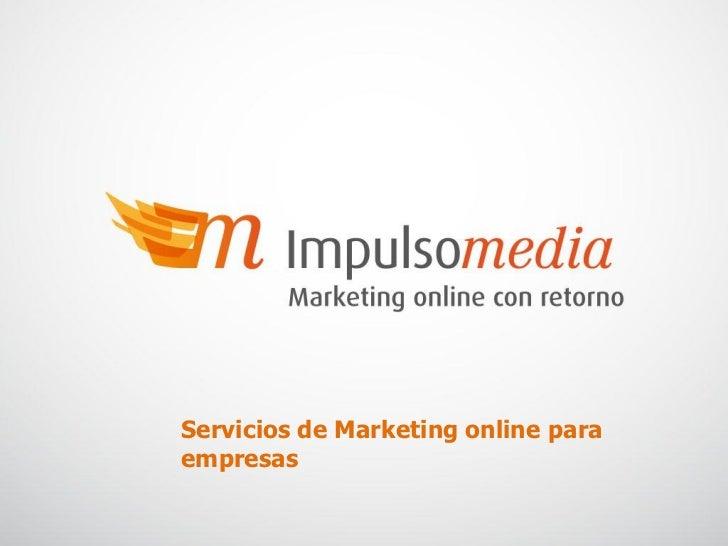 Servicios de Marketing online paraempresas