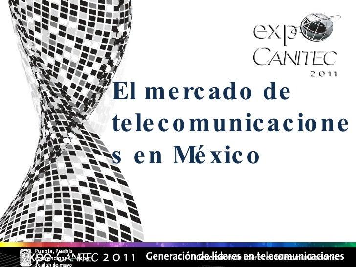El mercado de telecomunicaciones en México