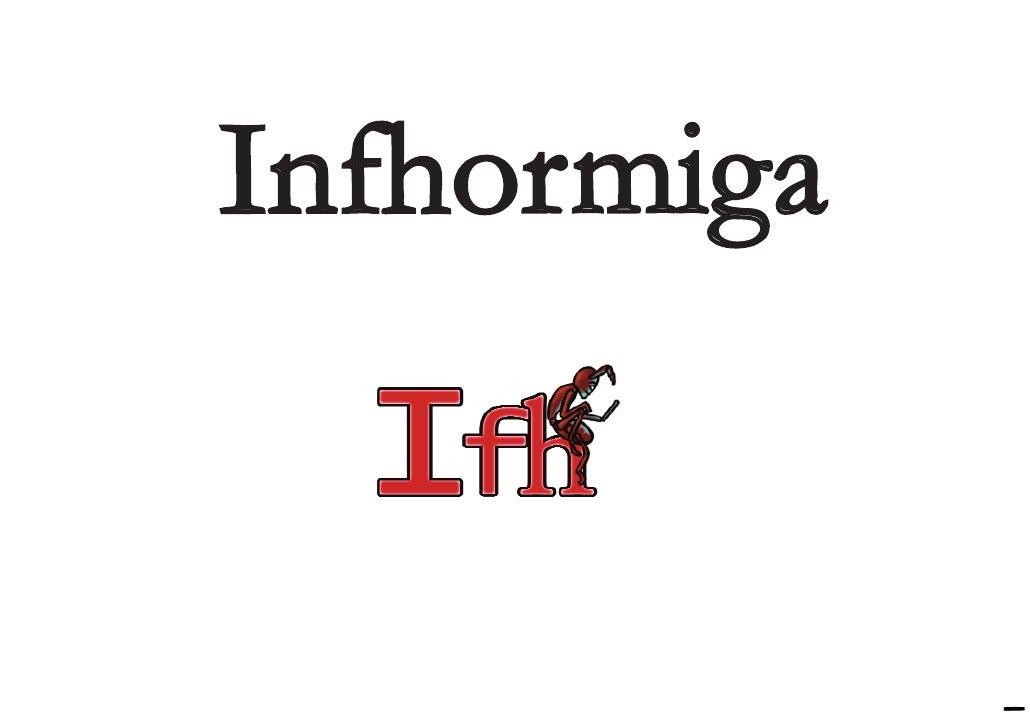 Infhormiga               -