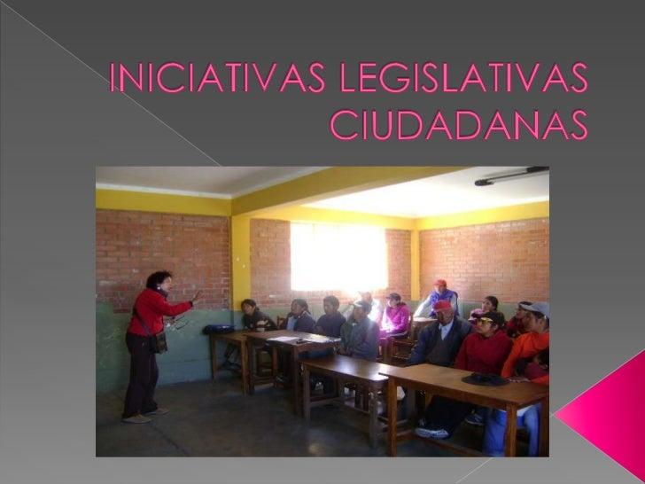     La Iniciativa Legislativa Ciudadana (ILC)    es una propuesta normativa, basada en    la corresponsabilidad individua...