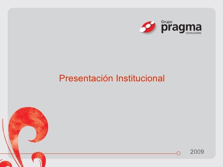 Presentación Institucional 2009