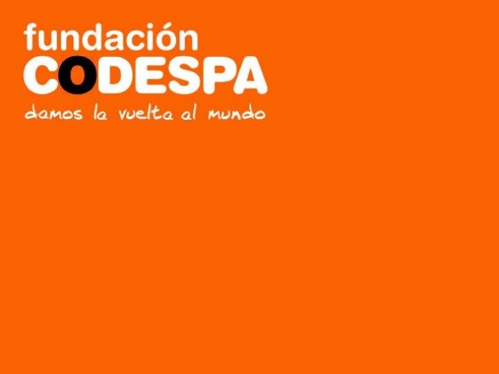 Presentación institucional Fundación CODESPA