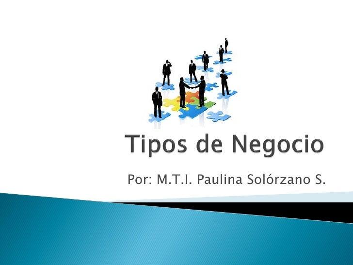 Por: M.T.I. Paulina Solórzano S.