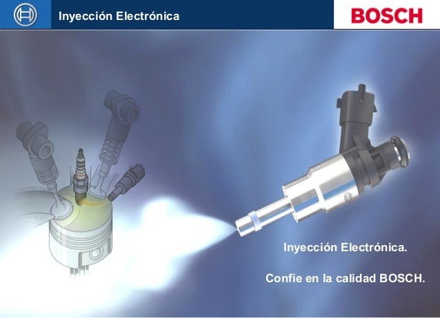 Inyección Electrónica  Inyección Electrónica. Confie en la calidad BOSCH. 20.01.2003 – RBLA/SLA © Alle Rechte bei Robert B...