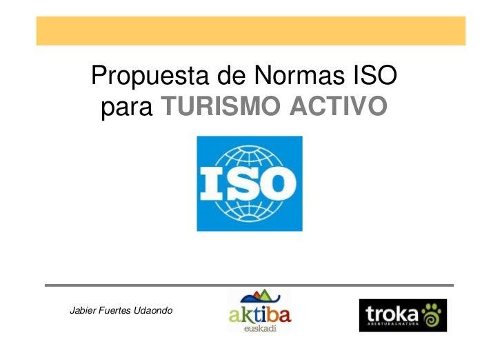 Presentación ISO TC228 WG 7 Adventure Travel