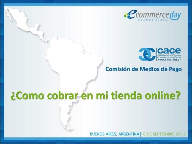 Comisión de Medios de Pago ¿Como cobrar en mi tienda online?