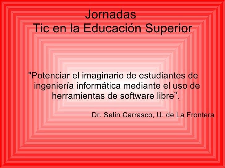 Presentación jornadas tic santiago chile 2010