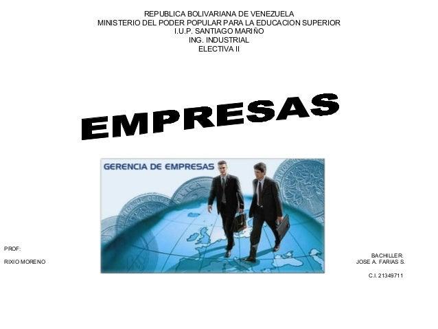 REPUBLICA BOLIVARIANA DE VENEZUELA MINISTERIO DEL PODER POPULAR PARA LA EDUCACION SUPERIOR I.U.P. SANTIAGO MARIÑO ING. IND...
