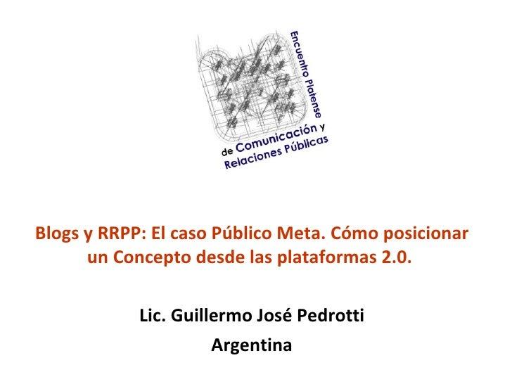Web 2.0, Blogs y RRPP. El caso Público Meta