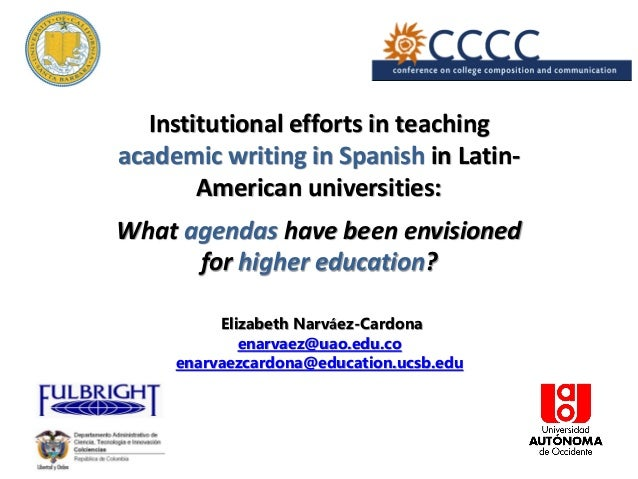 Institutional efforts in teaching academic writing in Spanish in Latin- American universities: What agendas have been envi...