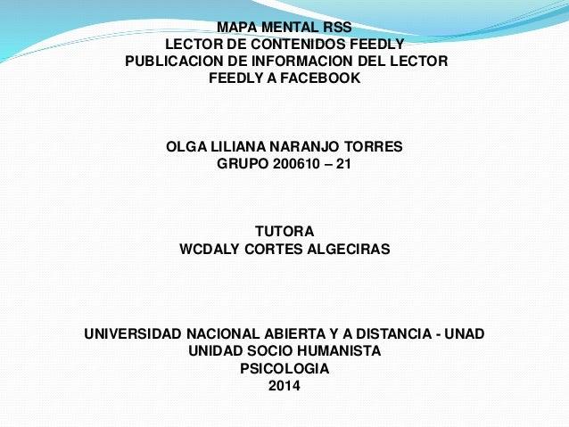 MAPA MENTAL RSS  LECTOR DE CONTENIDOS FEEDLY  PUBLICACION DE INFORMACION DEL LECTOR  FEEDLY A FACEBOOK  OLGA LILIANA NARAN...