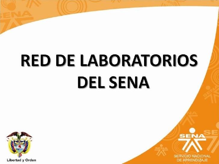 Presentación de Red de Laboratorios del SENA y sus servicios