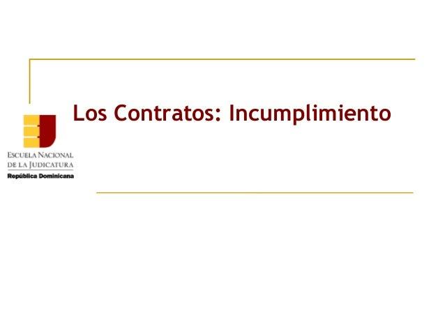 Los Contratos: Incumplimiento