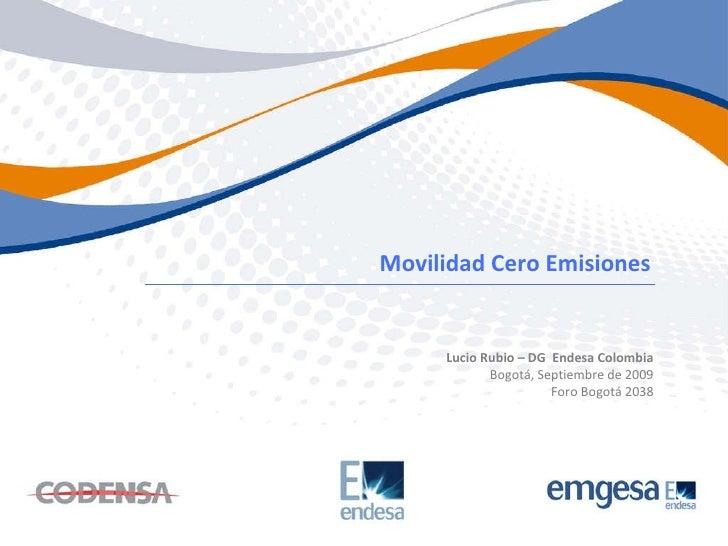 Bogotá 2038 - Sesión Movilidad para el futuro - Presentación Lucio Rubio