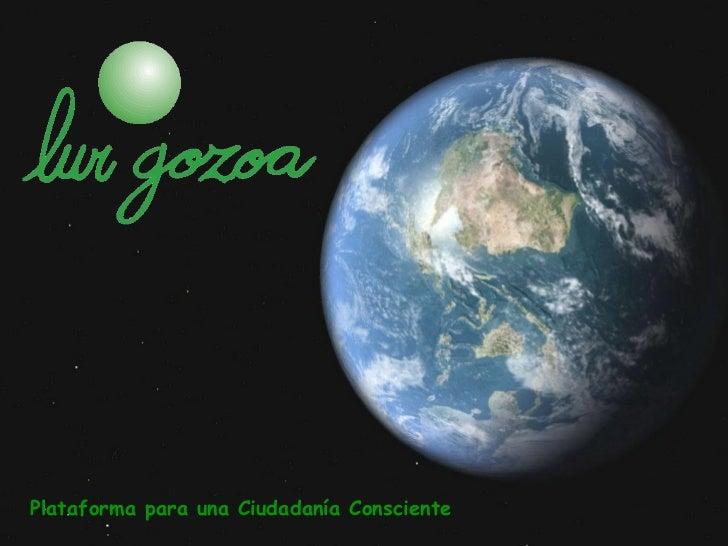 Presentación lur gozoa junio 2011