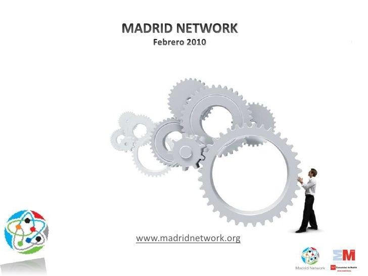 PresentacióN Madrid Network  9 Feb