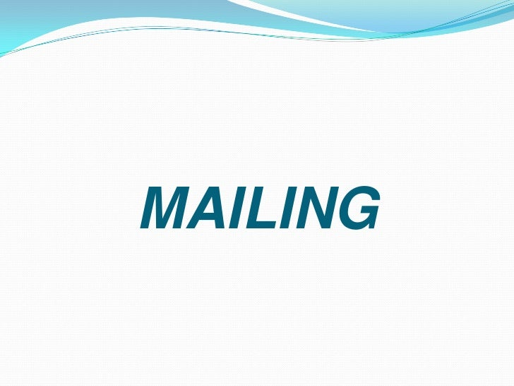 MAILING<br />