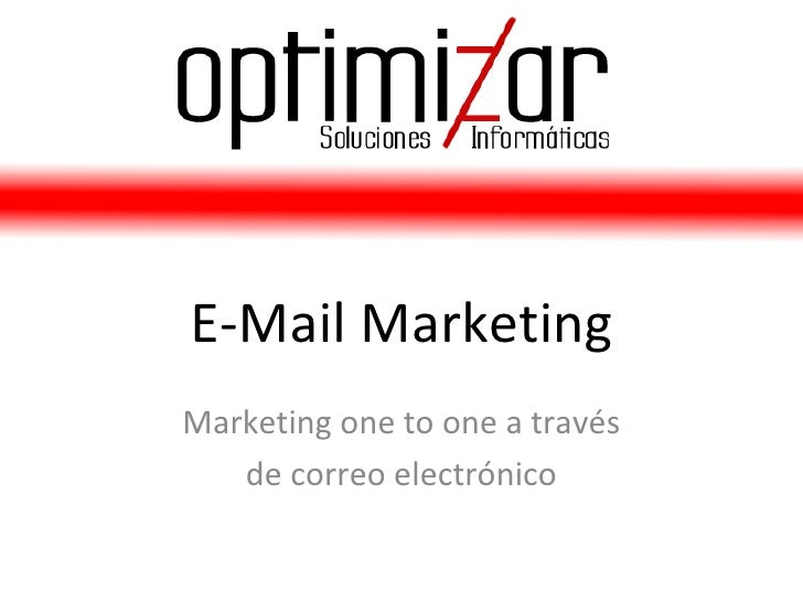 E-Mail Marketing Marketing one to one a través de correo electrónico
