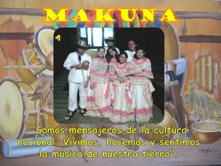 PresentacióN Makuna