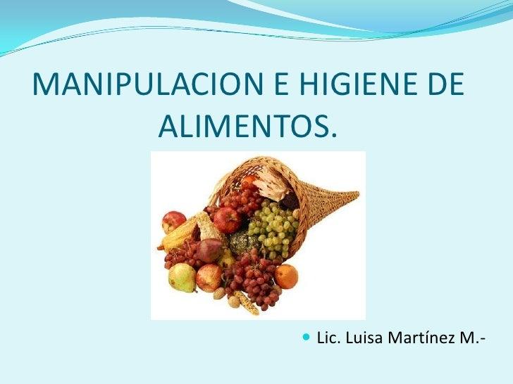 Presentaci n manipulacion de alimentos conceptos for Manual de buenas practicas de higiene y manipulacion de alimentos