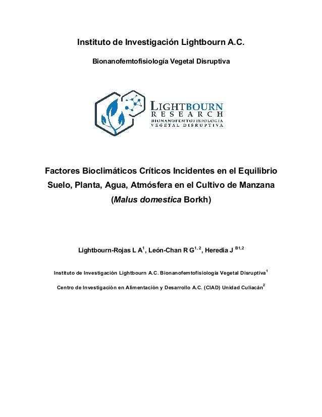 Instituto de Investigación Lightbourn A.C. Bionanofemtofisiología Vegetal Disruptiva Factores Bioclimáticos Críticos Incid...