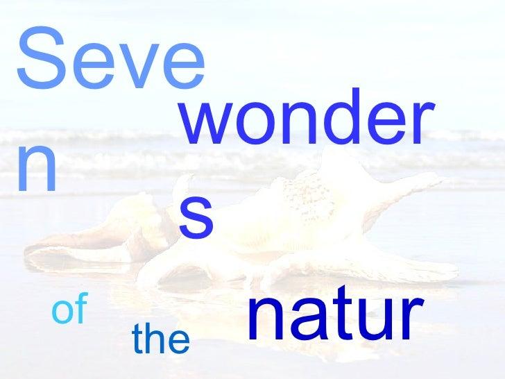 My 7 wonders