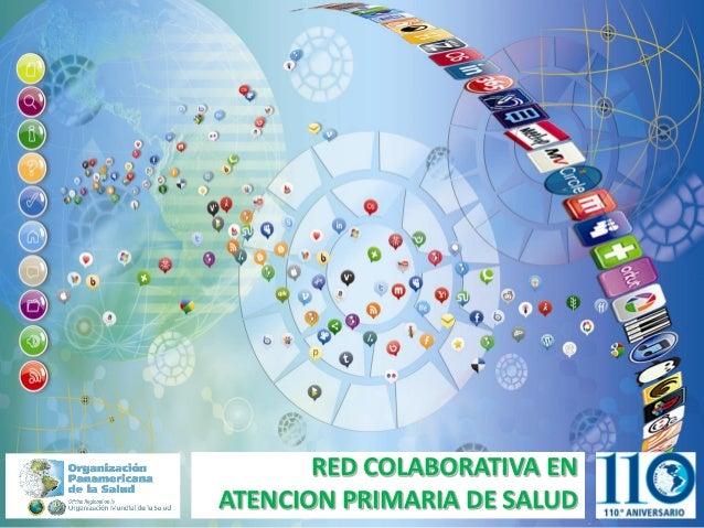 RED COLABORATIVA ENATENCION PRIMARIA DE SALUD