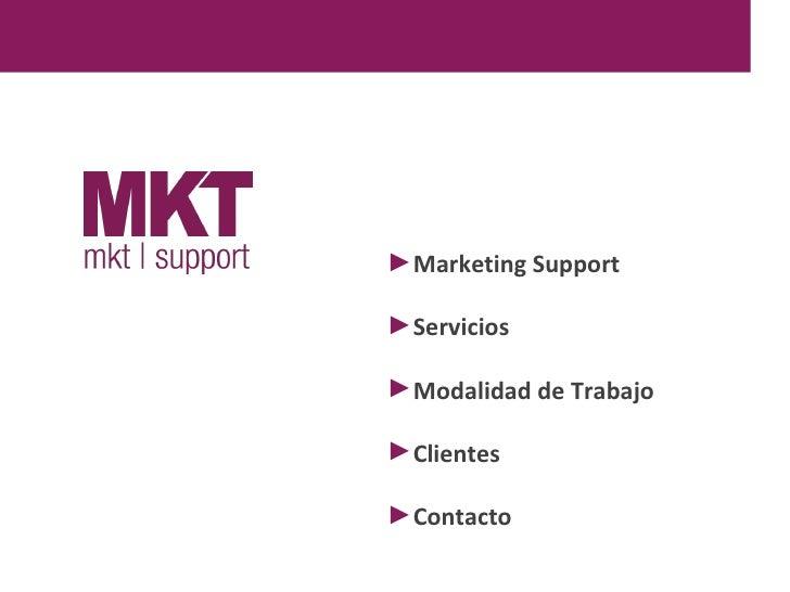►Marketing Support►Servicios►Modalidad de Trabajo►Clientes►Contacto