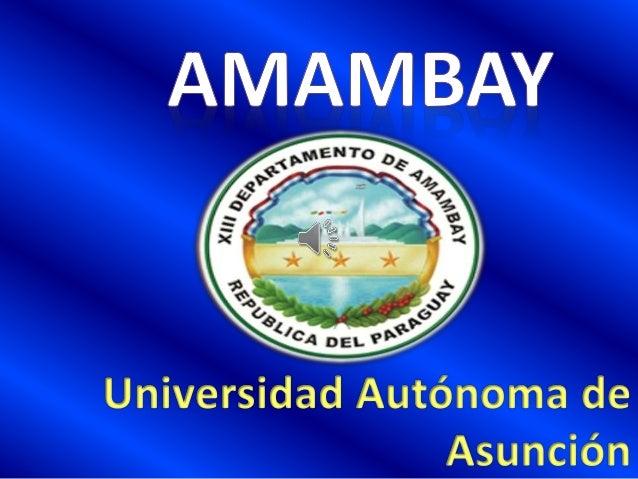 Conociendo al Amambay Ubicación Actividades Resaltantes Sitios turísticos Informaciones útiles Autor