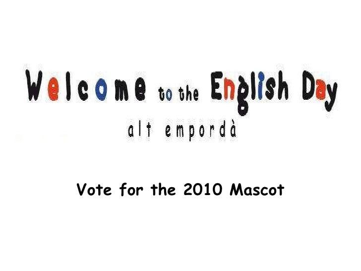 English Day 2010 Mascots