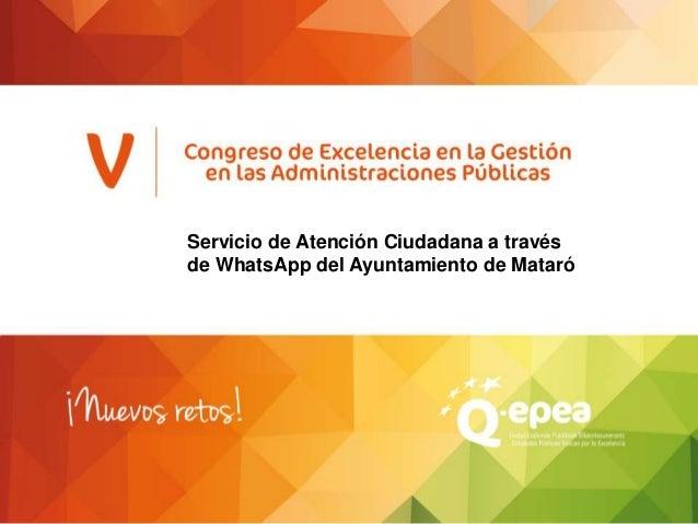 Servicio de Atención Ciudadana a través de WhatsApp del Ayuntamiento de Mataró