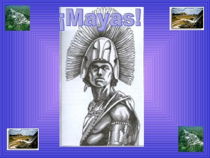 ¡Mayas!