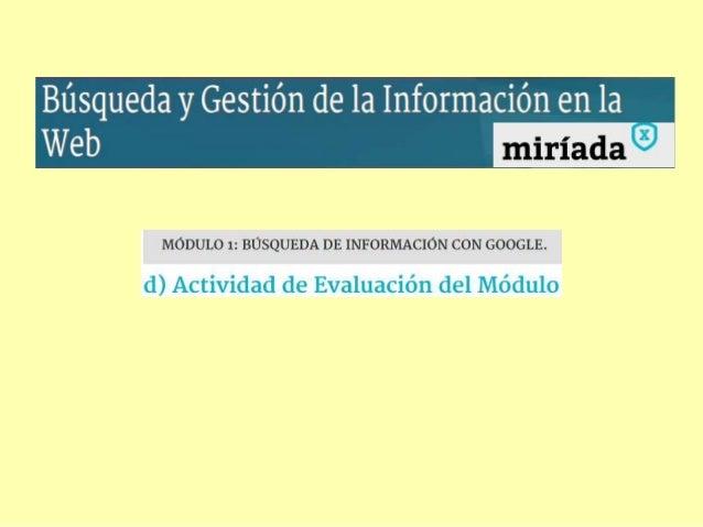Observaciones • En resultados de búsqueda por rangos se incluye la fecha. • El algoritmo no distingue entre mayúsculas y m...