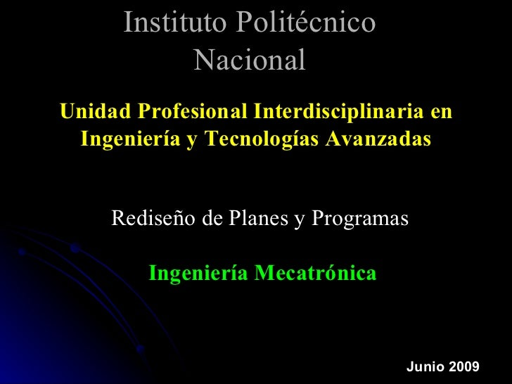 Instituto Politécnico            NacionalUnidad Profesional Interdisciplinaria en Ingeniería y Tecnologías Avanzadas     R...