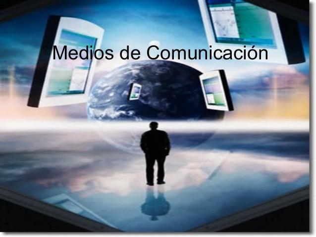 Presentación medios de comunicación