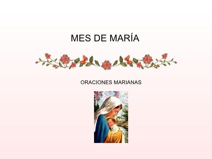 MES DE MARÍA ORACIONES MARIANAS