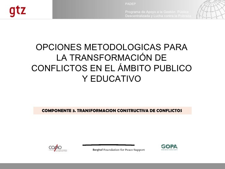 Opciones metodológicas para la transformación de conflictos en el ámbito público y educativo