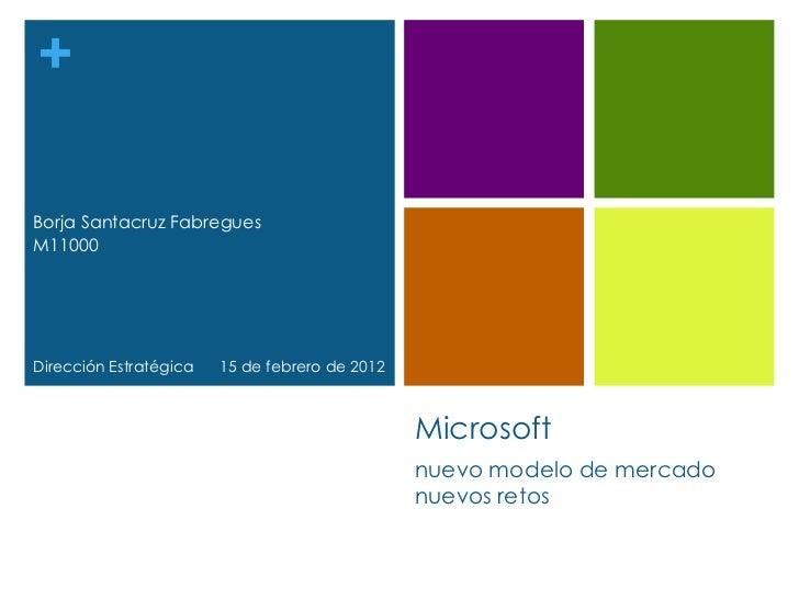 Microsoft, nuevo modelo de mercado, nuevos retos