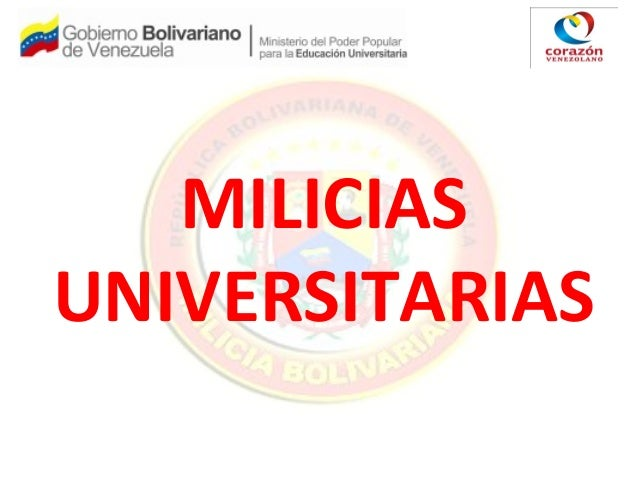 MILICIAS UNIVERSITARIAS