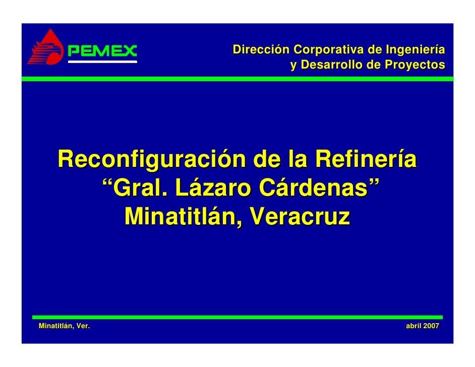 Dirección Corporativa de Ingeniería                              y Desarrollo de Proyectos          Reconfiguración de la ...