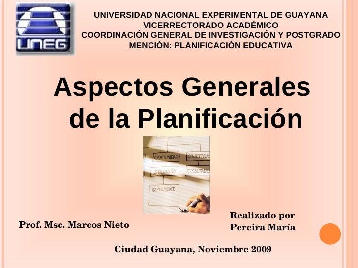 Aspectos Generales de la Planificación