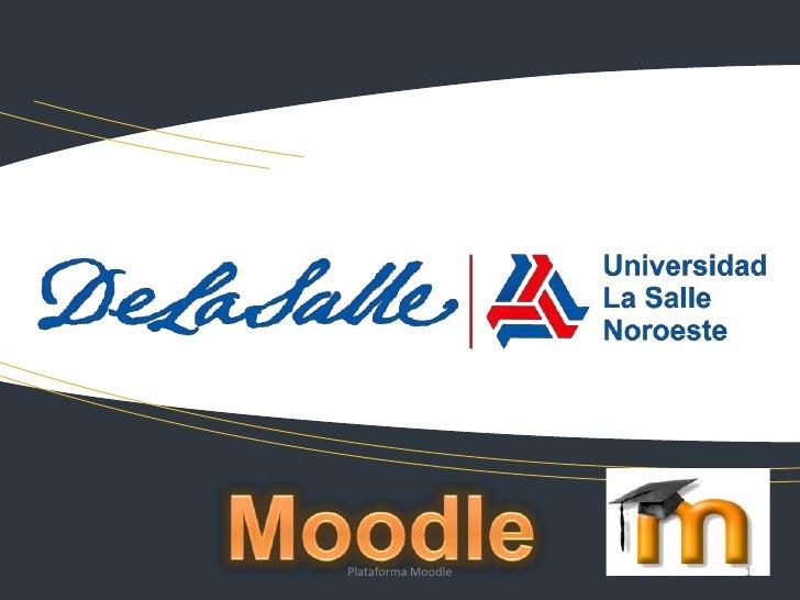 10/21/2011   Herramientas Open Source para eLearning                       Plataforma Moodle               1