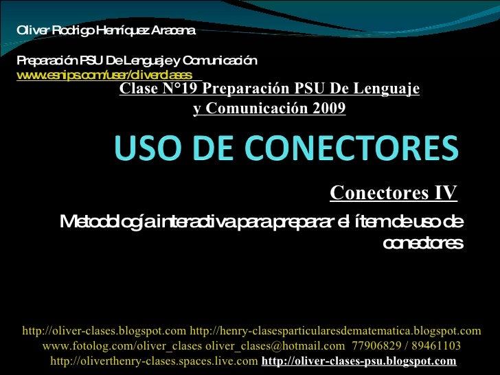 Metodología interactiva para preparar el ítem de uso de conectores Oliver Rodrigo Henríquez Aracena  Preparación PSU De Le...