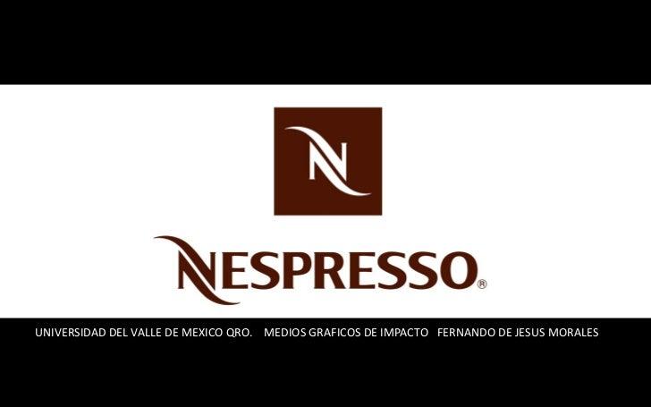 vUNIVERSIDAD DEL VALLE DE MEXICO QRO. MEDIOS GRAFICOS DE IMPACTO FERNANDO DE JESUS MORALES