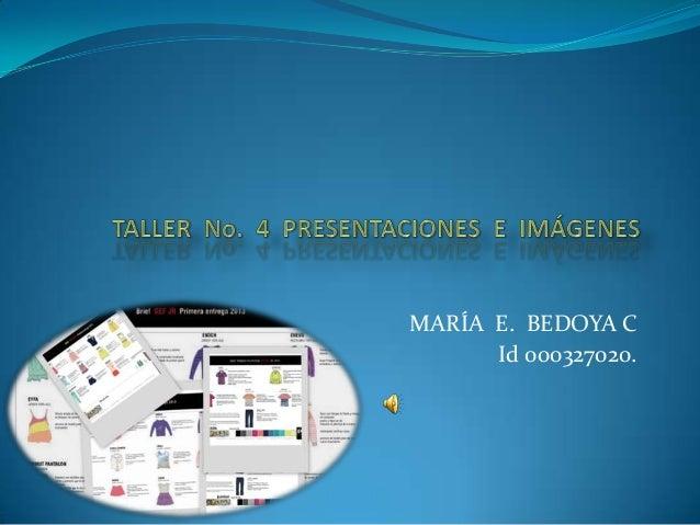 MARÍA E. BEDOYA C      Id 000327020.
