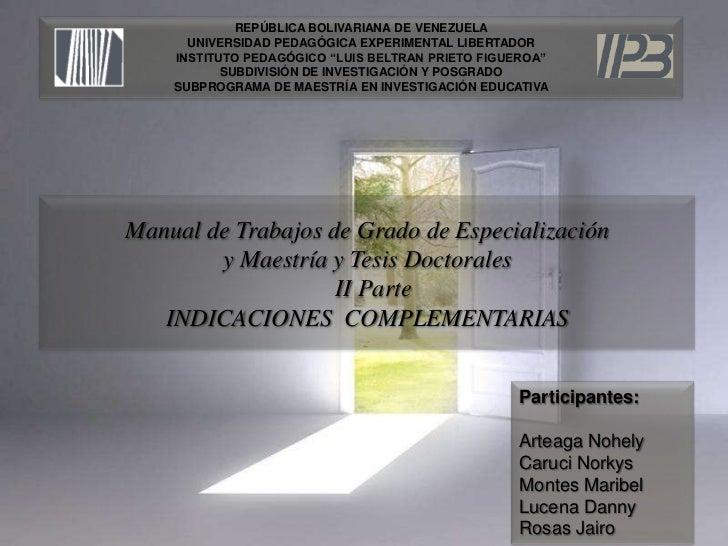 II parte Indicaciones complementarias, Manual de la upel