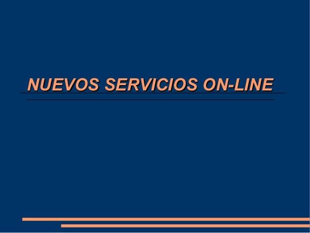 Presentación nuevos servicios on line